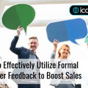 How to Effectively Utilize Formal Customer Feedback to Boost Sales