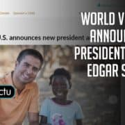 World Vision U.S. announces new president and CEO: Edgar Sandoval