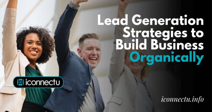 Build business organically