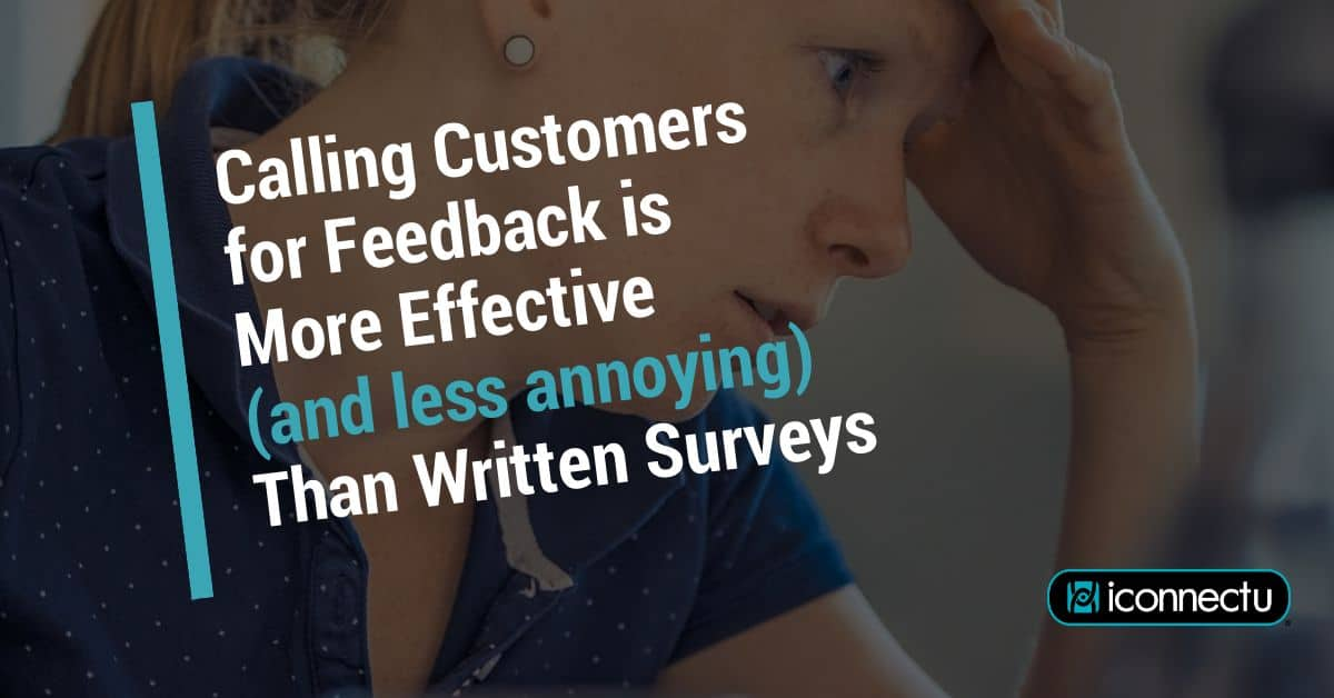 Calling Customers for Feedback