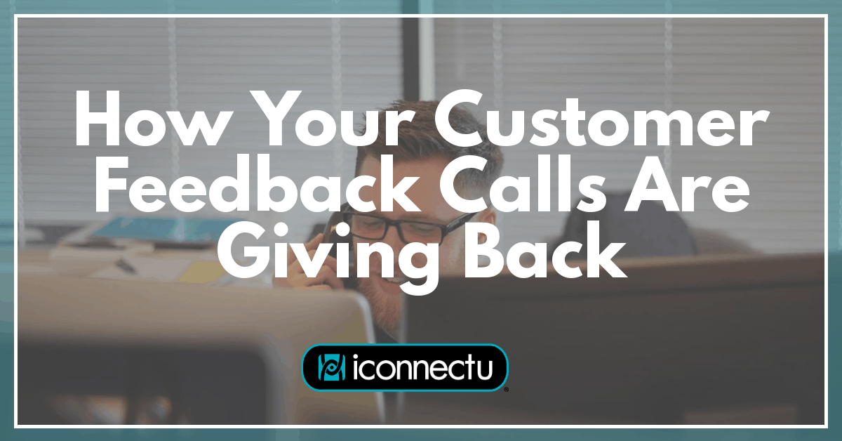 customer feedback calls