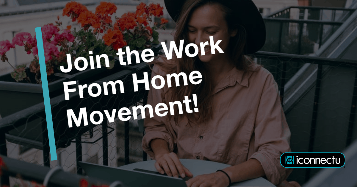 Join the Work From Home Movement!